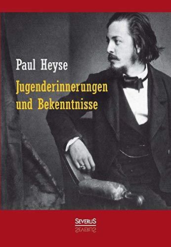 Jugenderinnerungen und Bekenntnisse. Autobiografie