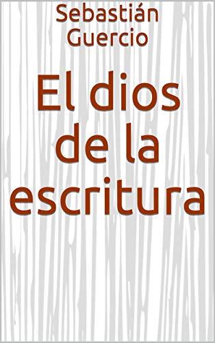 El dios de la escritura eBook: Sebastián Guercio: Amazon.es ...