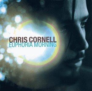 Euphoria Morning by Cornell, Chris [Music CD]