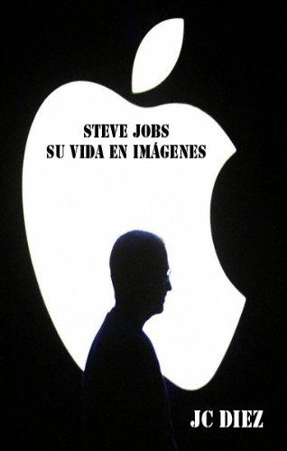 Steve Jobs, su vida en imágenes por JC DIEZ