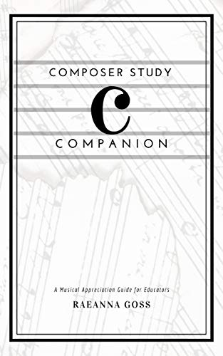 Composer Study Companion (Annotated) (English Edition)