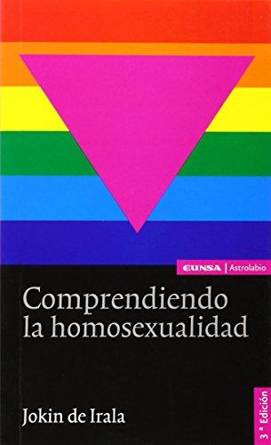 Comprendiendo La Homosexualidad
