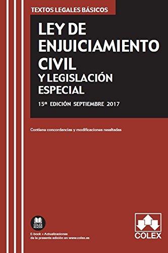 LEY DE ENJUICIAMIENTO CIVIL Y LEGISLACIÓN ESPECIAL: Texto legal básico con concordancias y modificaciones resaltadas (TEXTOS LEGALES BÁSICOS)