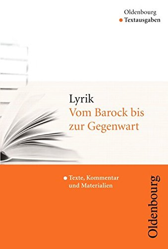 Oldenbourg Textausgaben: Lyrik: Vom Barock bis zur Gegenwart