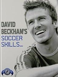 David Beckham's Soccer Skills: The Official David Beckham Soccer Skills Book by David Beckham (June 28,2007)