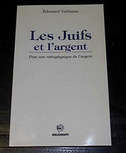 Les Juifs et l'Argent
