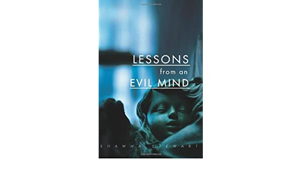 Buy Lessons From An Evil Mind Volume 1 Archangelous Series Book