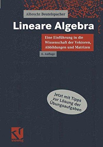 Portada del libro Lineare Algebra : Eine Einführung in die Wissenschaft der Vektoren, Abbildungen und Matrizen
