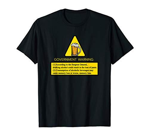 Kann Alkohol Warnung Enthalten T-Shirt -