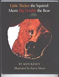 Little Tricker the Squirrel Meets Big Double the Bear by Ken Kesey (1990-10-01)