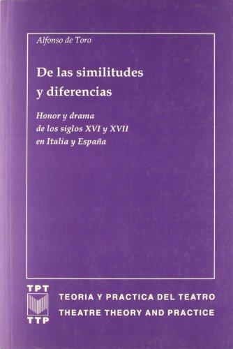 De las similitudes y diferencias (Ediciones de Iberoamericana. A, Historia y crítica de la literatura) por Alfonso de Toro