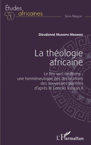 La théologie africaine par Dieudonné Mushipu Mbombo