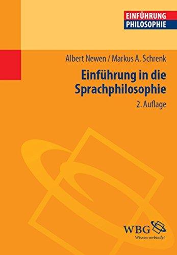 Einführung in die Sprachphilosophie (Einführungen)