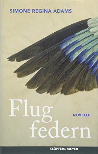 Buchseite und Rezensionen zu 'Flugfedern: Novelle' von Simone Regina Adams