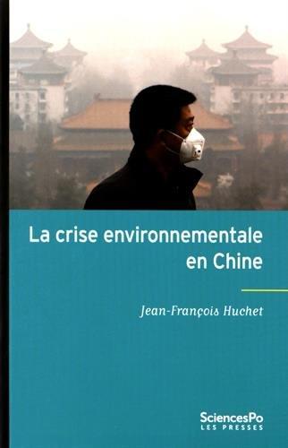 La crise environnementale en Chine par Jean-François Huchet