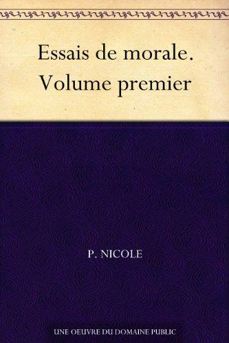 Couverture du livre Essais de morale. Volume premier