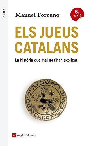 Els jueus catalans : La història que mai no t'han explicat