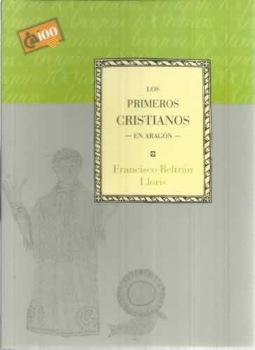 Los primeros cristianos en Aragón