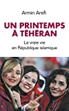 Un printemps à Téhéran - Format Kindle - 9782259276979 - 12,99 €