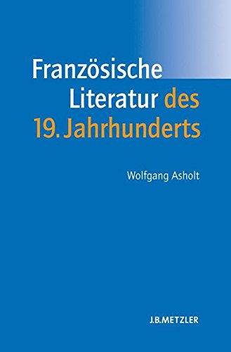 Französische Literatur des 19. Jahrhunderts: Lehrbuch Romanistik