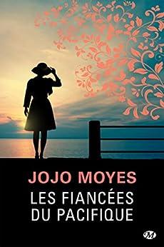 Les Fiancées du Pacifique (Milady Feel Good Books) par [Moyes, Jojo]