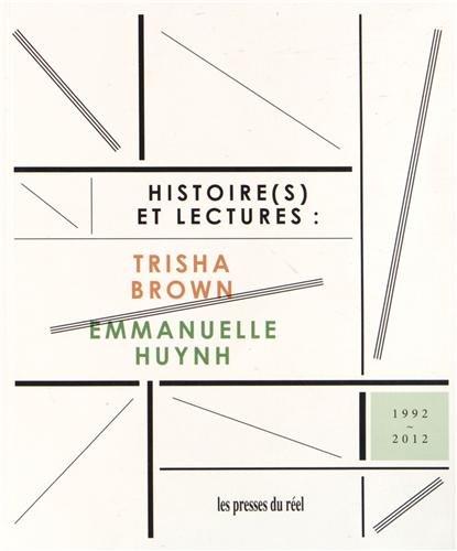 Histoire(s) et lectures par Trisha Brown, Laurence Louppe