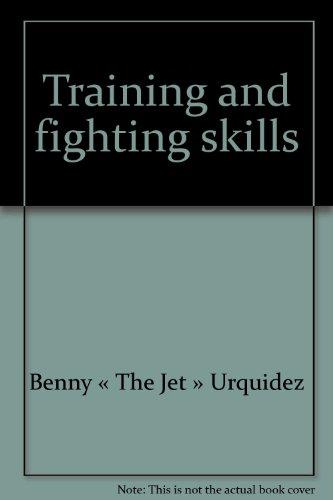 Training and fighting skills