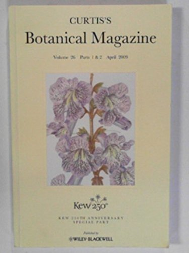curtiss-botanical-magazine-volume-26-parts-1-2-april-2009-special-part-devoted-to-kew-250th-annivers