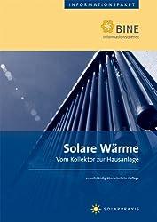 Solare Wärme: Vom Kollektor zur Hausanlage