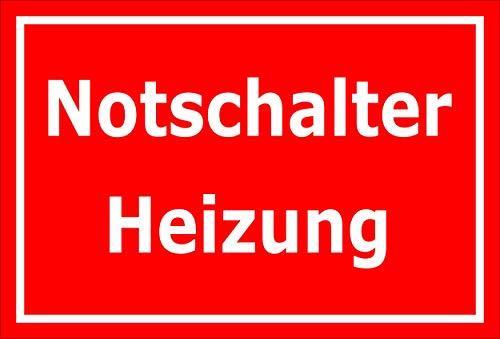 Melis Folienwerkstatt Schild - Notschalter Heizung - 45x30cm | Bohrlöcher | 3mm Aluverbund - S00070-078-D -20 VAR -