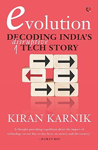 Evolution: Decoding India's Disruptive Tech Story