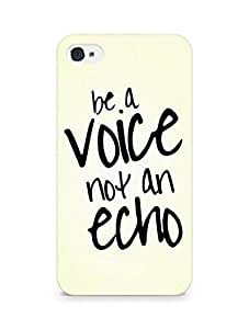 AMEZ be a voice not an echo Back Cover For Apple iPhone 4s