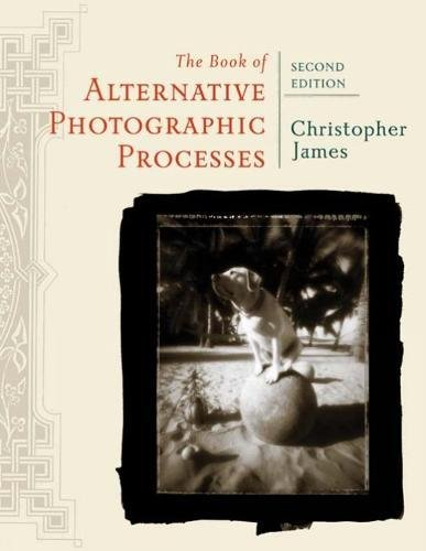 The Book of Alternative Photographic Processes 2011-2012