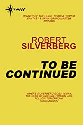 To Be Continued: The Collected Stories Volume 1