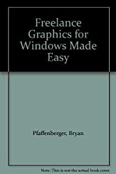 Freelance Graphics for Windows Made Easy