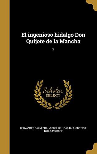 El ingenioso hidalgo Don Quijote de la Mancha; 2