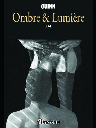 Ombre et Lumière 3 et 4