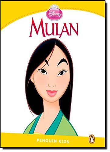 Penguin Kids 6 Mulan Reader (Pearson English Kids Readers)