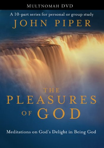 The Pleasures of God: Meditations on God's Delight in Being God [Edizione: Regno Unito]