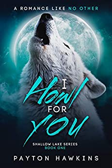 Descargar PDF Gratis I Howl For You : Shallow Lake Book #1 : Gay
