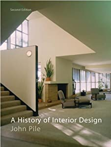 A History of Interior Design by John Pile (2004-09-06) by Laurence King