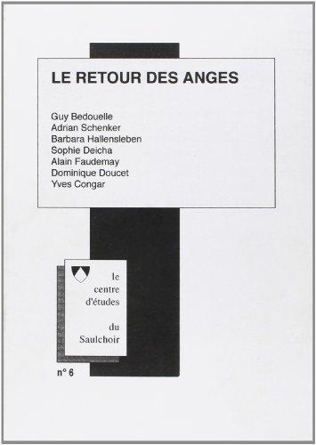 Le Retour des anges. Cahiers du centre d'études du Saulchoir, numéro 6