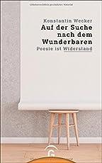 Auf der Suche nach dem Wunderbaren: Poesie ist Widerstand
