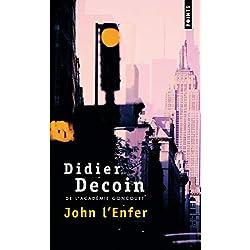 John l'enfer (Points) Premio Goncourt 1977