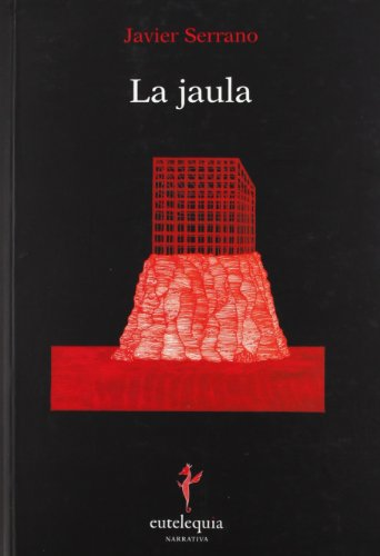 La jaula (Narrativa)