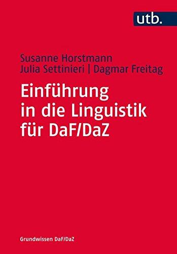 Einführung in die Linguistik für DaF/DaZ (Grundwissen DaF/DaZ, Band 4750)