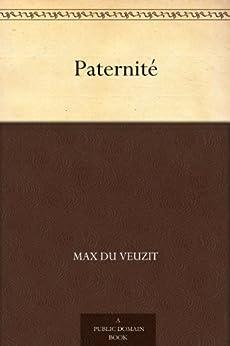 Paternité par [Du Veuzit, Max]