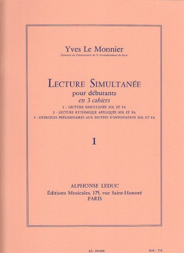 Yves le Monnier: Simultaneous Reading, for Beginners (Volume 1 - Simultaneous Reading of Treble and