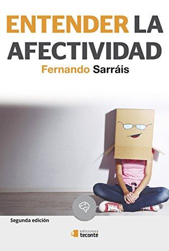 Entender la afectividad (Crécete) por Fernando Sarráis Oteo