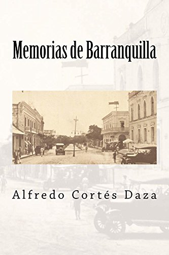 Memorias de Barranquilla por Alfredo Cortés Daza